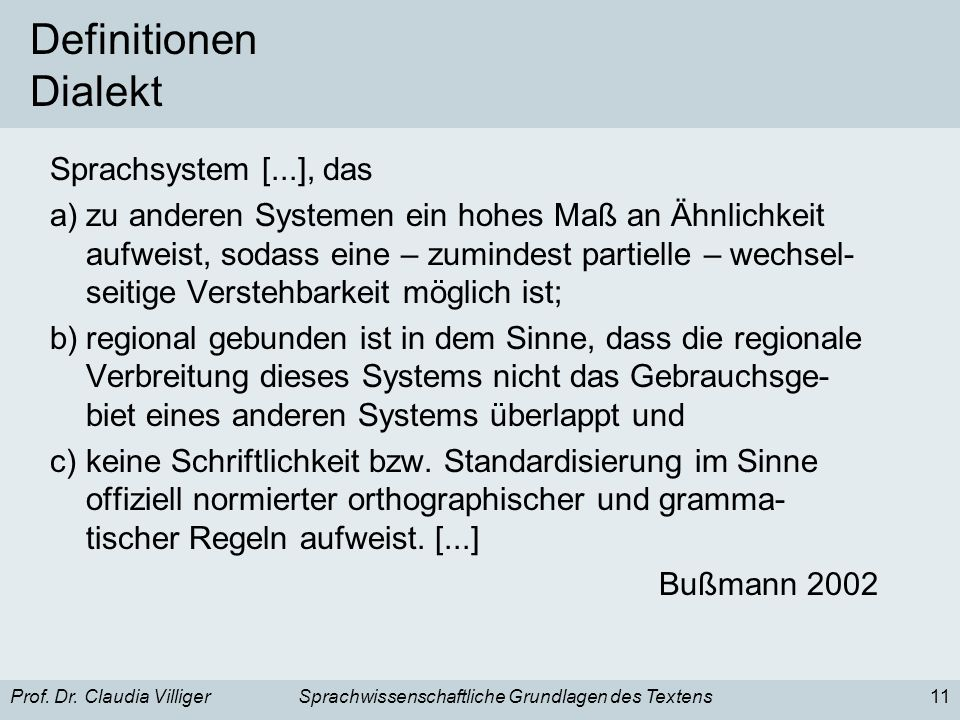 Definitionen Dialekt Sprachsystem [...], das
